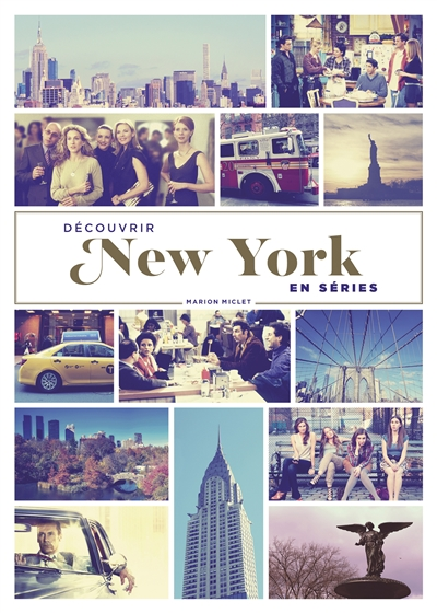 DECOUVRIR NEW YORK EN SERIES